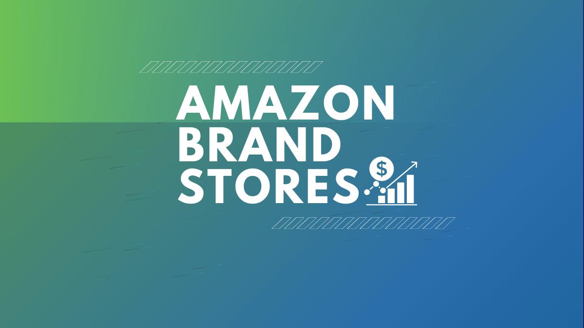 Amazon Brand Stores